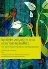 Agenda de Investigación en Temas Socioambientales en el Perú: Una aproximación desde las ciencias sociales