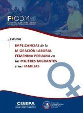 Implicancias de la migración laboral femenina peruana en las mujeres migrantes y sus familias