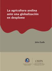 La agricultura andina ante una globalización en desplome