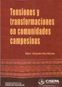Tensiones y transformaciones en comunidades campesinas