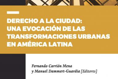 Acceso a publicación de Manuel Dammert Guardia «Derecho a la ciudad: Una evocación de las transformaciones urbanas en América Latina»