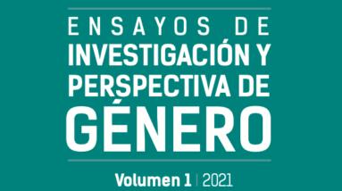 «Ensayos de Investigación y Perspectiva de Género», editado por Patricia Ruiz Bravo y Aranxa Pizarro