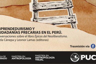 Conversaciones sobre el libro «Épicas del neoliberalismo»